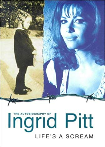 This image has an empty alt attribute; its file name is ingrid-pitt-autobiography-lifes-a-scream.jpg
